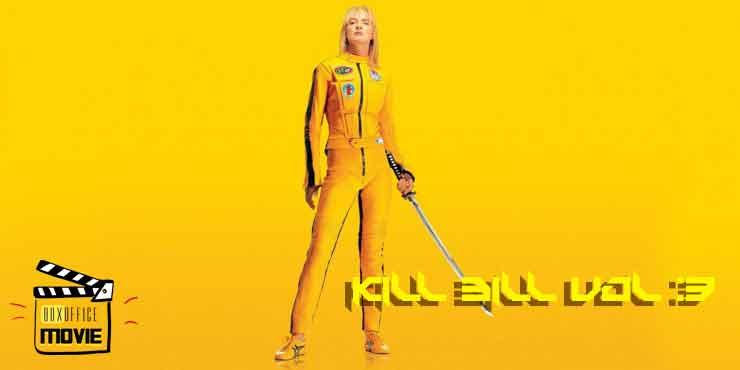 Kill Bill Vol. 3 ยังไม่ถูกฝังดิน ผู้กำกับฯ มีหวังสร้างหวังต่อหนังบู๊เสือดลาด